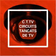 C.C.T.V. Circuits Tancats de TV